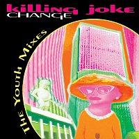 Killing Joke – Change: The Youth Mixes