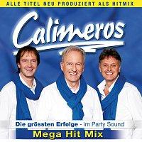 Calimeros – CALIMEROS - Die groszten Erfolge - Mega Hit Mix