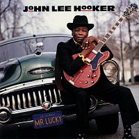 John Lee Hooker – Mr. Lucky