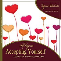 Accepting Yourself - Guided Self-Hypnosis