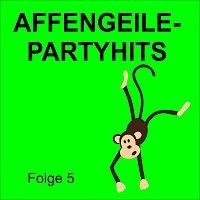 Různí interpreti – Affengeile - Partyhits Folge 5