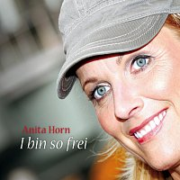 Anita Horn – I bin so frei