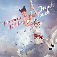 Patricia Petibon, Orchestre de l'Opera National de Lyon, Yves Abel – Patricia Petibon: French Touch