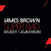 James Brown – Super Bad [Kraddy / Agami Remix]