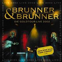 Brunner & Brunner – Die Goldtour -Live 2002
