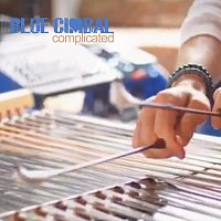 Blue Cimbal – Complicated