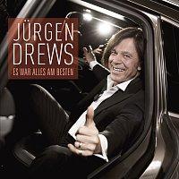 Jurgen Drews – Es war alles am besten