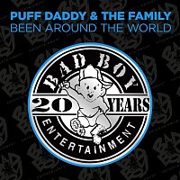 Puff Daddy & The Family – Been Around The World
