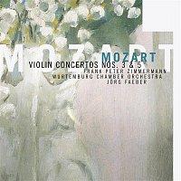 Frank Peter Zimmermann, Wurttembergisches Kammerorchester Heilbronn, Jorg Faerber – Mozart - Violin Concertos Nos. 3 & 5
