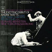 Andre Watts, Franz Liszt, Leonard Bernstein, New York Philharmonic Orchestra – Liszt: Piano Concerto No. 1 in E-Flat Major, S. 124 & Les Préludes, S. 97 (Remastered)