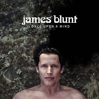 James Blunt – Once Upon a Mind