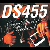 Ds455 – Very Special Weekend