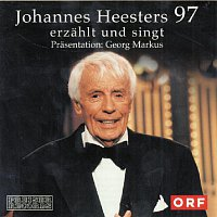 Johannes Heesters – Johannes Heesters erzahlt und singt
