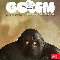 Golem Jana Václavíka – Kde se pára vaří