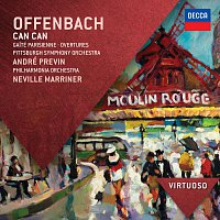 Philharmonia Orchestra, Sir Neville Marriner, Pittsburgh Symphony Orchestra – Offenbach: Can Can; Gaité Parisienne; Overtures