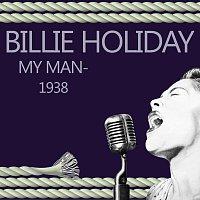Billie Holiday – My Man - 1938