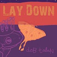 Deb Talan – Lay Down