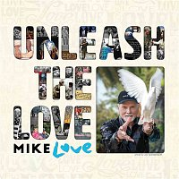 Mike Love – Unleash The Love – CD