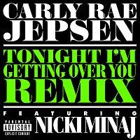 Carly Rae Jepsen, Nicki Minaj – Tonight I'm Getting Over You [Remix]