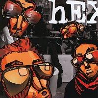 Hex – Nikdy nebolo lepsie