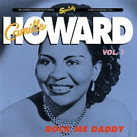 Camille Howard – Rock Me Daddy, Vol. 1