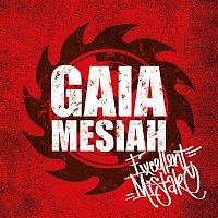 Gaia Mesiah – Excellent Mistake