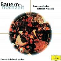 Ensemble Eduard Melkus – Bauernhochzeit - Tanzmusik der Wiener Klassik