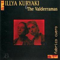 Illya Kuryaki And The Valderramas – Fabrico Cuero