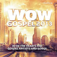 Various Artists.. – WOW Gospel 2013