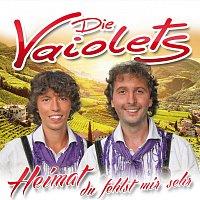 Die Vaiolets – Heimat du fehlst mir sehr