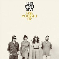 Lake Street Dive – Free Yourself Up
