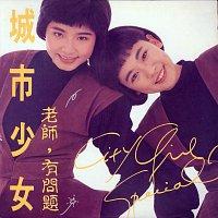 City Girls – Lao Shi , You Wen Ti
