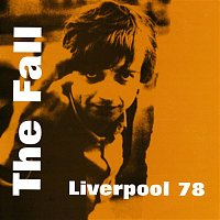 The Fall – Liverpool 78 (Live)