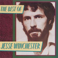 Jesse Winchester – The Best Of Jesse Winchester