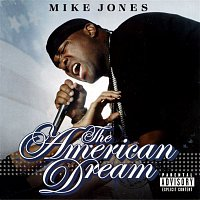 Mike Jones – The American Dream