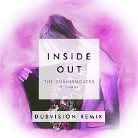 The Chainsmokers, Charlee – Inside Out (DubVision Remix)