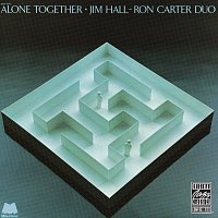 Jim Hall, Ron Carter – Alone Together