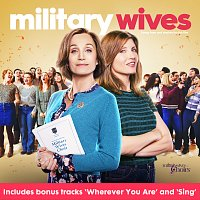 Military Wives Choirs – Military Wives [Original Motion Picture Soundtrack]