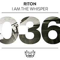 Riton – I Am The Whisper