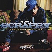 Lil Scrappy – Bred 2 Die Born 2 Live