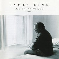 James King – Bed By The Window