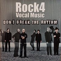 Rock4 – Don't Break The Rhythm