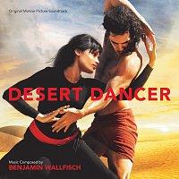 Benjamin Wallfisch – Desert Dancer [Original Motion Picture Soundtrack]