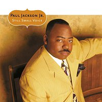 Paul Jackson Jr. – Still Small Voice