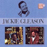 Jackie Gleason – A Taste Of Brass For Lovers Only/Doublin' In Brass