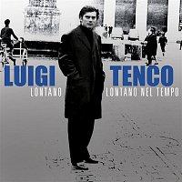 Luigi Tenco – Lontano, lontano nel tempo