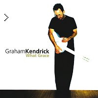 Graham Kendrick – What Grace