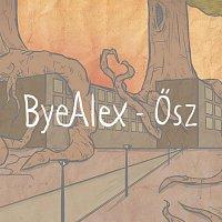 ByeAlex – Ősz