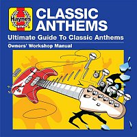 Various  Artists – Haynes Ultimate Guide to Classic Anthems