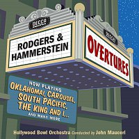 Hollywood Bowl Orchestra, John Mauceri – Rodgers & Hammerstein Overtures